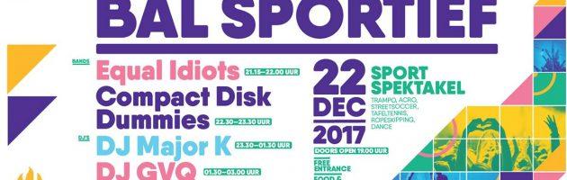 Zandrock werkt samen met sport en jeugdienst Oostende voor de organisatie van Bal Sportief en brengt Equal Idiots en Compact Disk Dummies naar Oostende !!!!!!